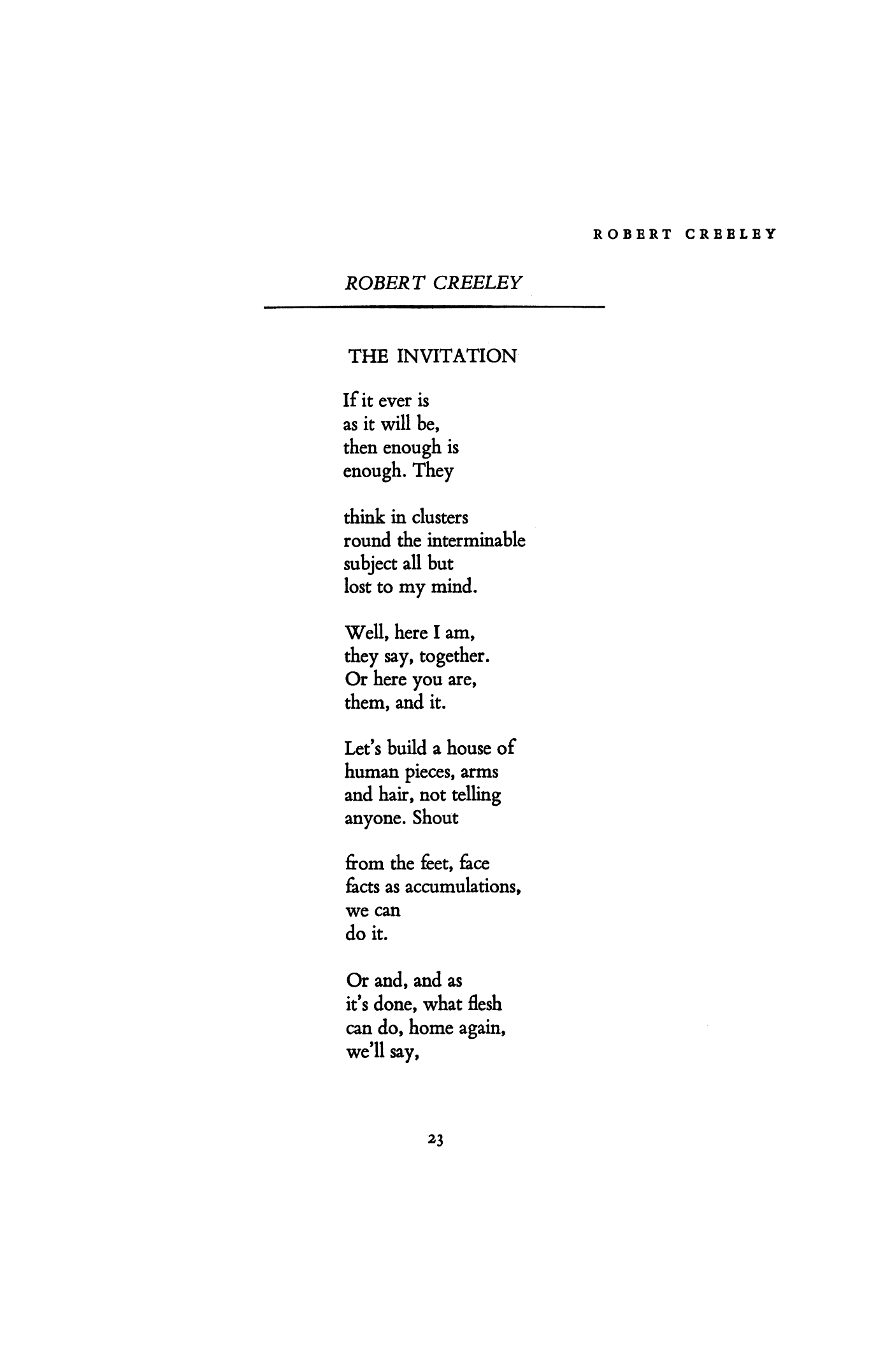 The Invitation By Robert Creeley Poetry Magazine