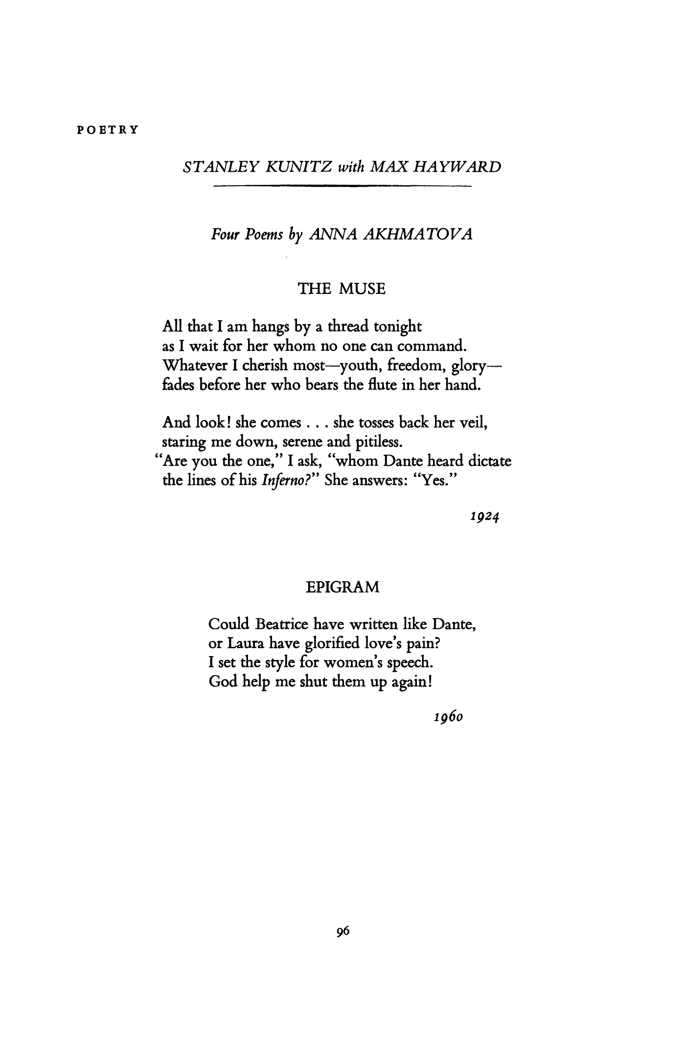 lot s wife anna akhmatova About lot's wife this is a poem that you probably won't know it's by kristine batey, a contemporary poet living in chicago, and it's called lot's wife.