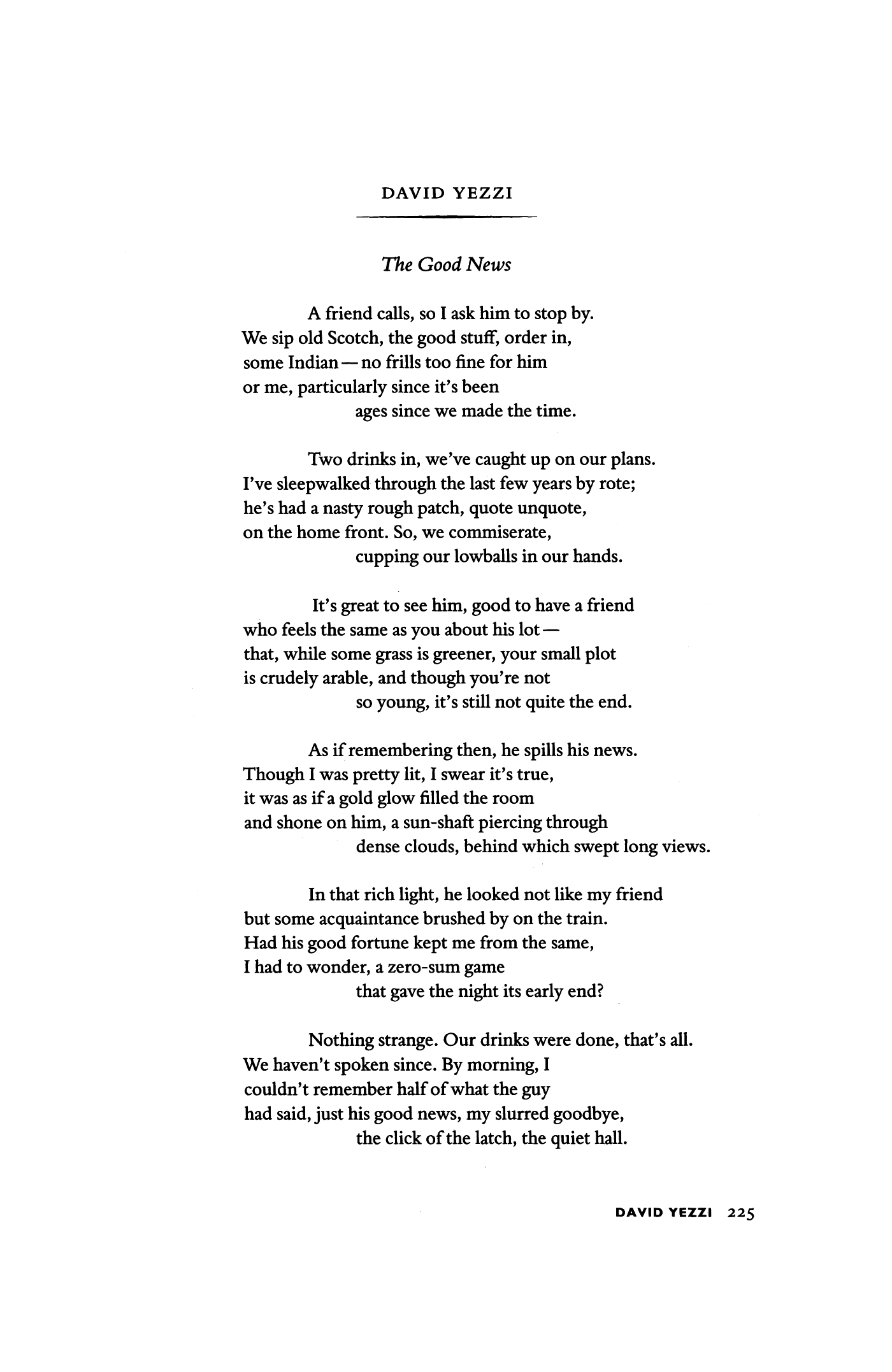 Good News Is That This Morning They >> The Good News By David Yezzi Poetry Magazine