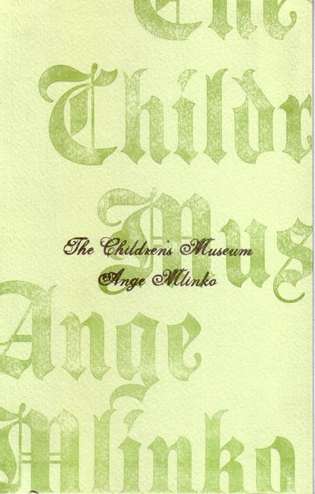 The Children's Museum, by Ange Mlinko