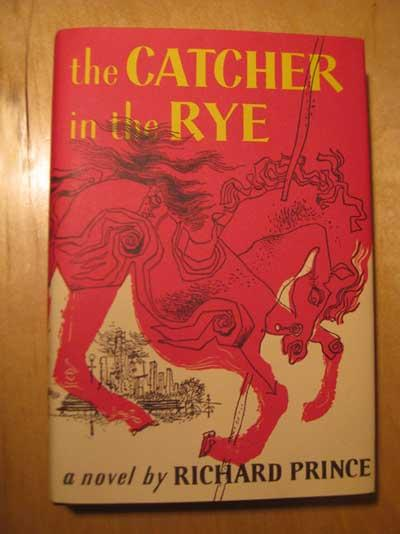 Richard Princes Latest Act Of Appropriation The Catcher In The Rye  I