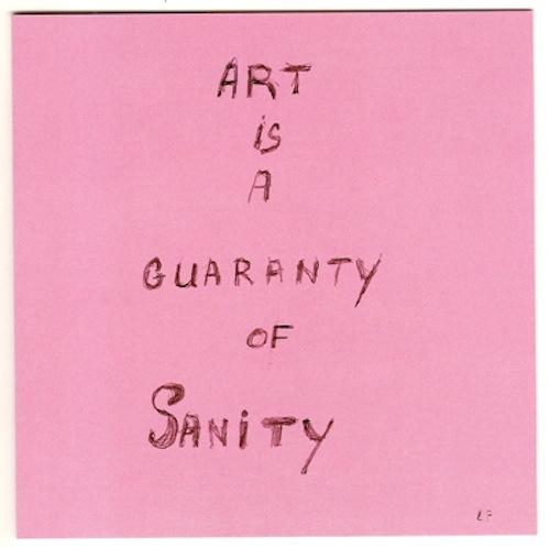 Louise Bourgeois, ART IS A GUARANTY OF SANITY, 2000 Collection MoMA, NYC © Louise Bourgeois Trust/VAGA, NY