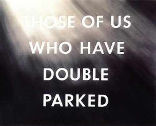 Ed Ruscha, Those of Us Who Have Double Parked, pastel on paper, 1976.