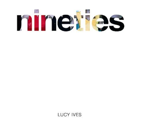 LucyIves-Nineties-cover-PRESS