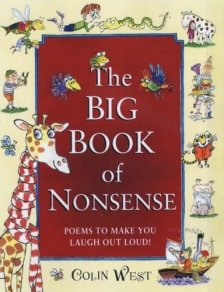 The Big Book of Nonsense: Poems to Make You Laugh Out Loud