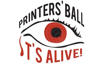 7th Annual Printers' Ball: IT'S ALIVE! : Foundation Events